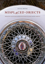 Silvia Spitta's Misplaced Objects: Migrating Collections and Recollections in Europe and the Americas