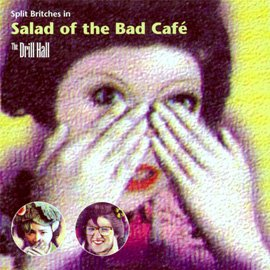 Salad of the Bad Café (1998, 2000)