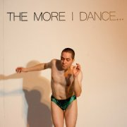 Nicolás Dumit Estévez: The More I Dance