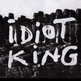 The Idiot King: The Tragedy of Greediness (2006)
