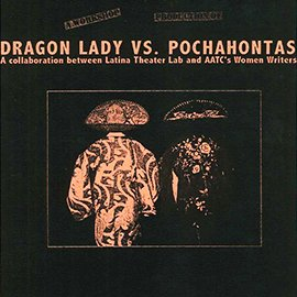 Dragon Lady vs. Pochahontas (1999)