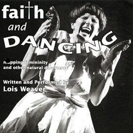 Faith and Dancing (1999)